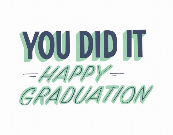 Trendy You Did It Graduation Congratulations Card