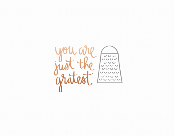You're Grate