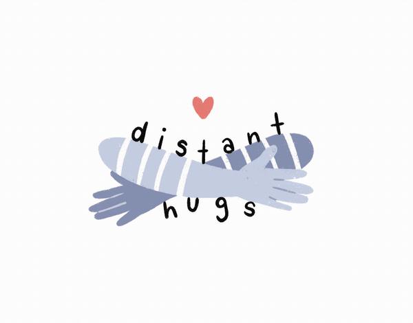 Distant Hugs