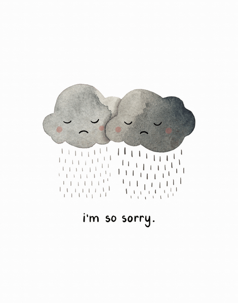 I'm So Sorry Rainclouds