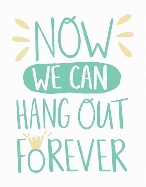 Hang Out Forever
