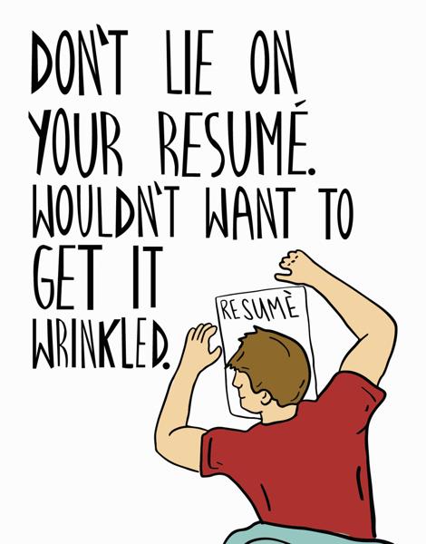 Lie On Your Resumé