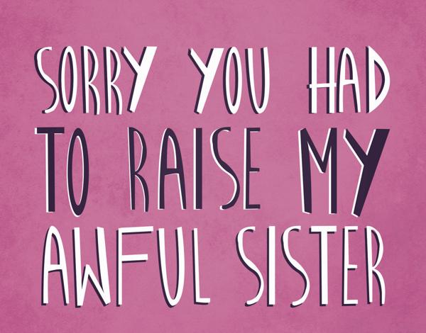 Awful Sister