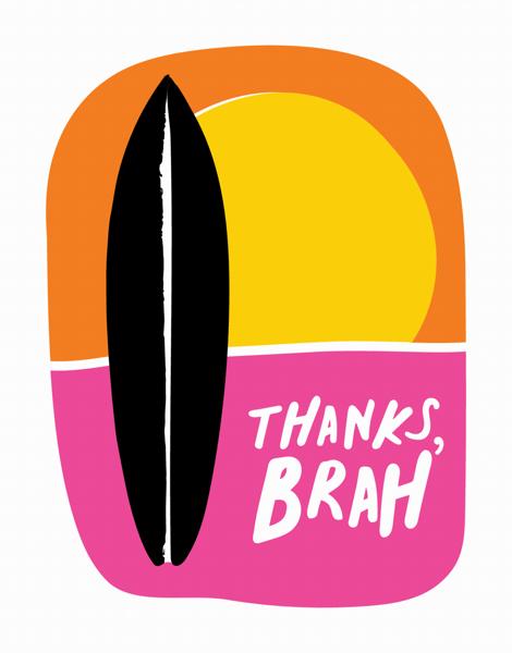 Thanks Brah