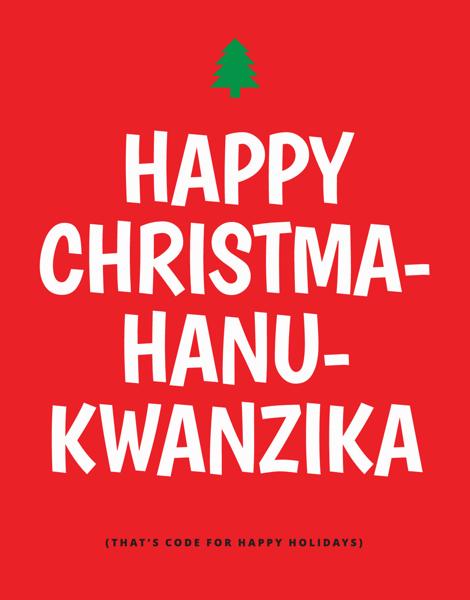 Happy Christma-Hanu-Kwanzika