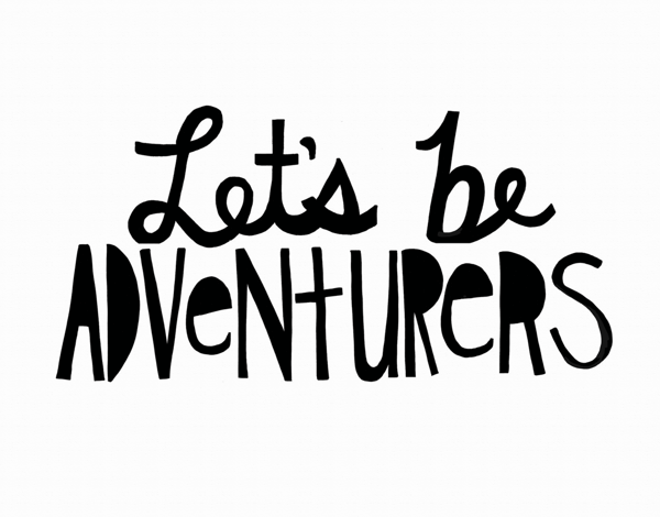 Hand Lettered Let's Be Adventurers Card