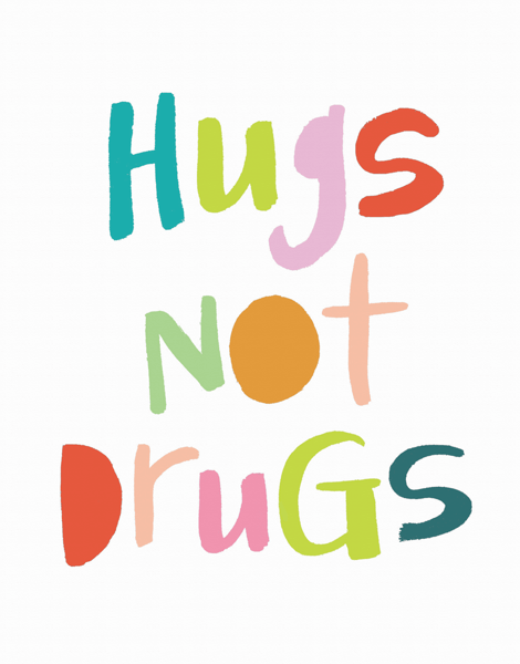 Colorful Hugs Not Drugs Card
