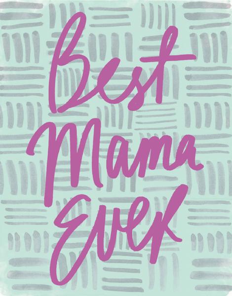 Best Mama Ever