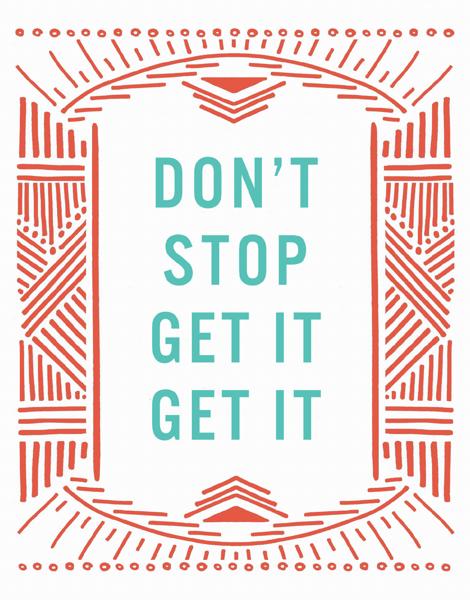 Don't Stop Get It Get It