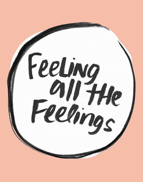 Feeling All The Feelings