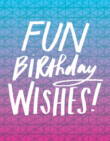 Fun Birthday Wishes
