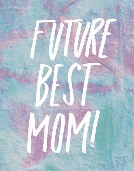Future Best Mom