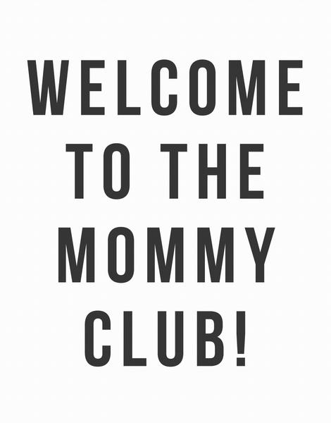 Mommy Club