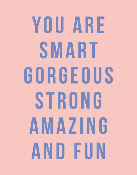 Smart Gorgeous Strong