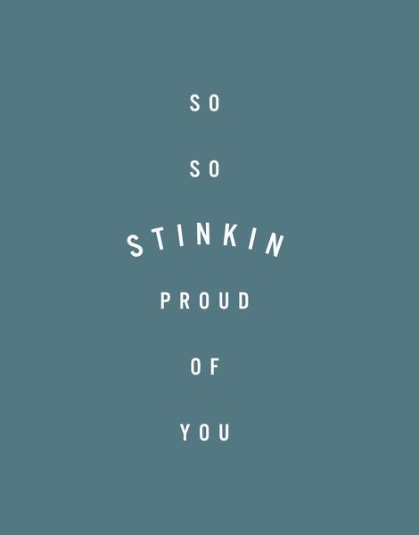 Stinkin Proud