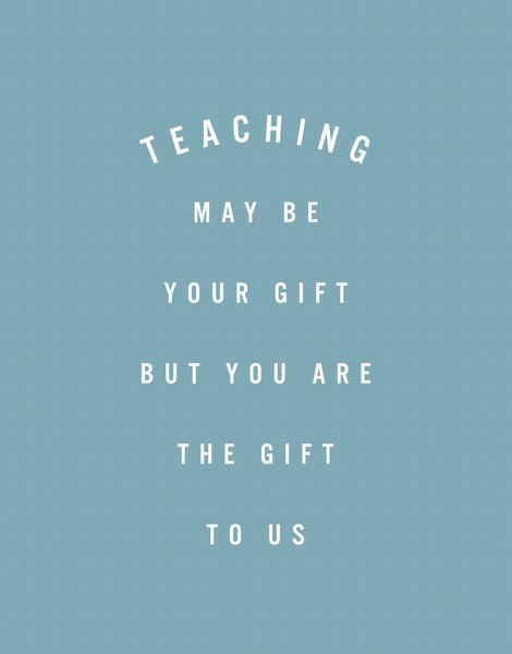 Teaching Gift
