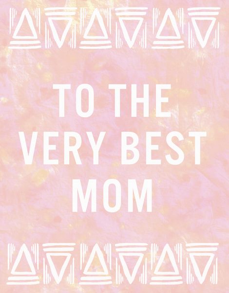 Very Best Mom