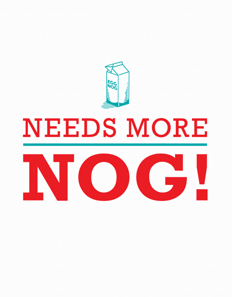 Needs More Nog Holiday Card