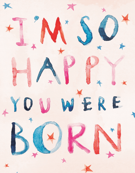 Happy You Were Born