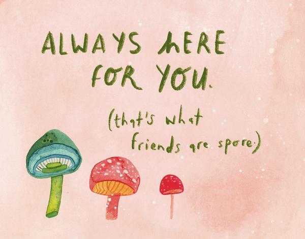 Friendship Mushrooms