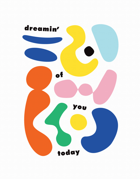 Dreamin' Of You Today