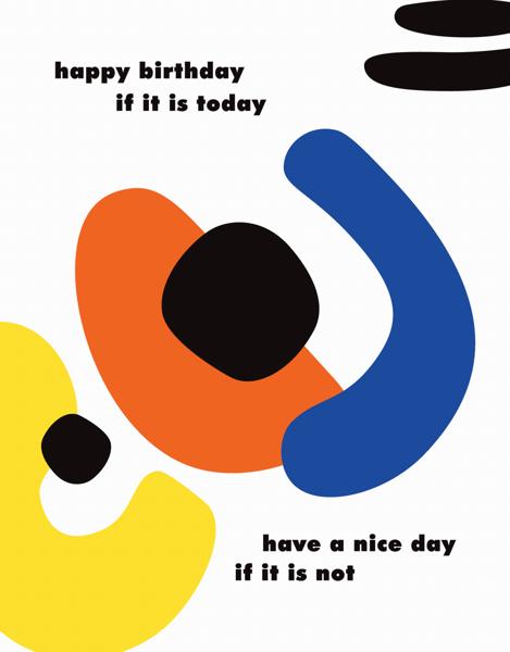 Happy Birthday If It Is Today