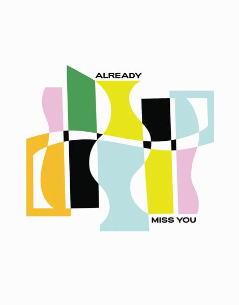 Already Miss You