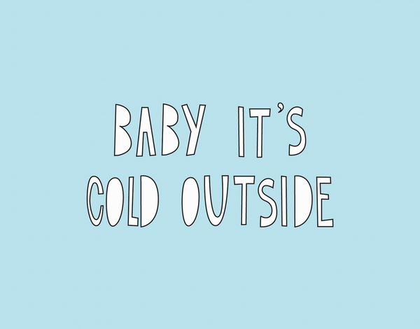 cute Baby It's Cold Outside Holiday Card