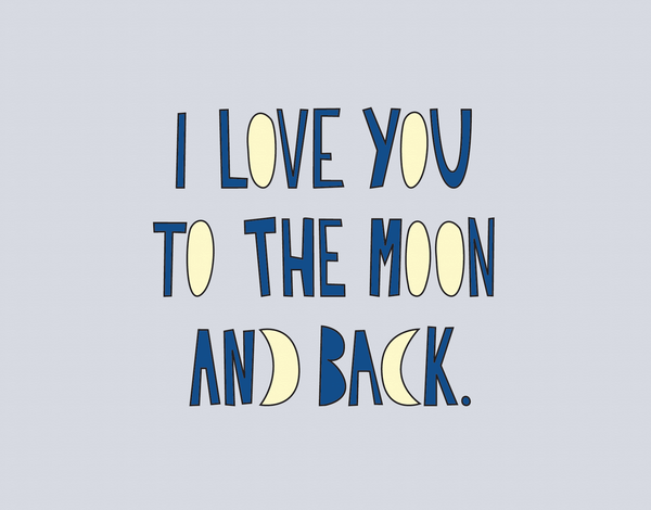 Love You To The Moon Valentine's Card