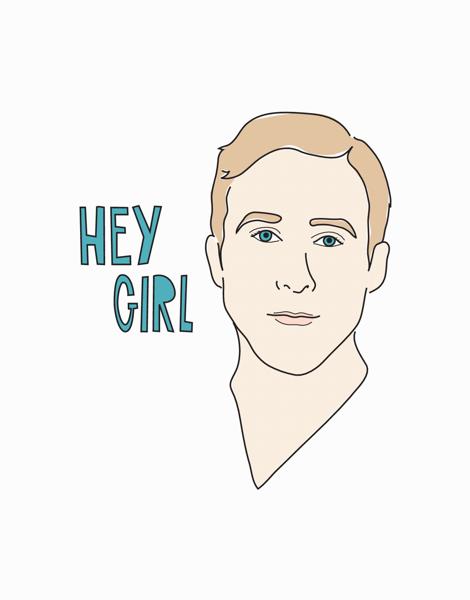 Hey Girl Ryan Gosling Friend Card