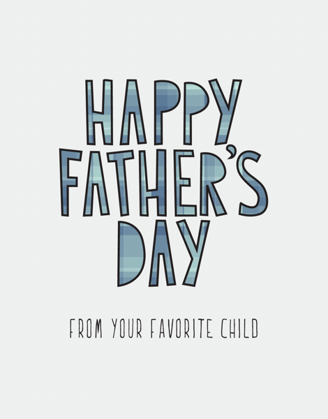 Your Favorite Father's Day Card