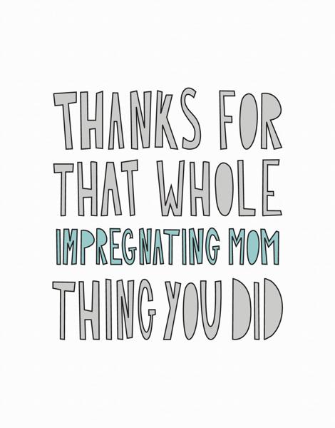 Impregnating Mom Thank You Card