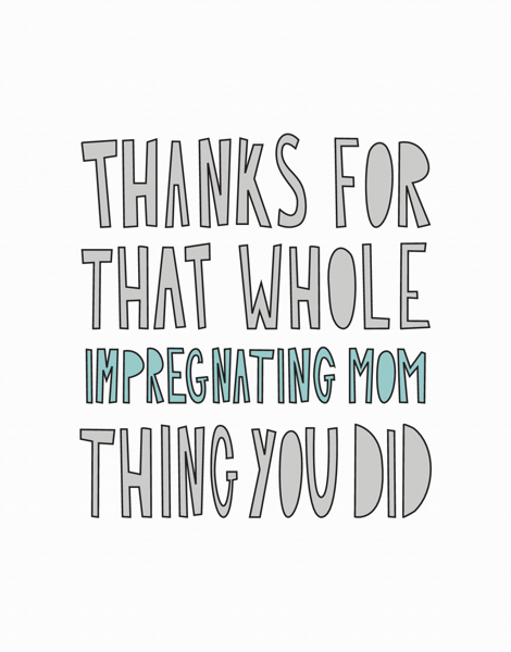 Impregnating Mom Thank You Card