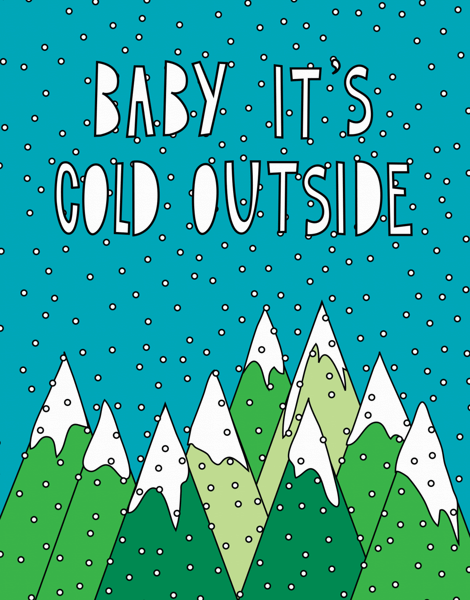 Baby It's Cold Outside Holiday Card