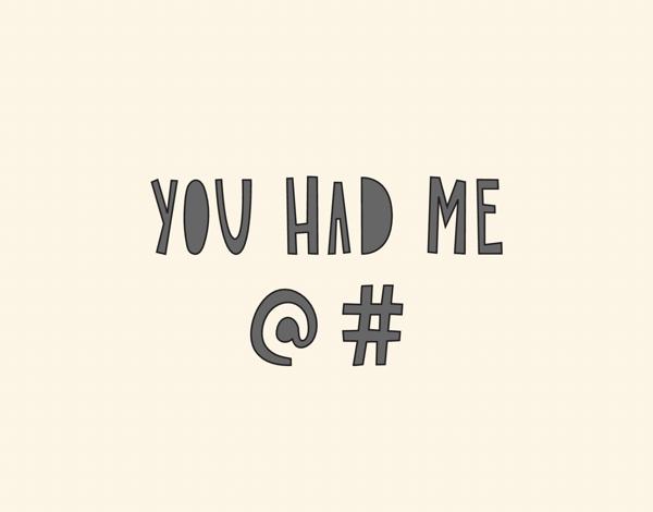 You Had Me @#