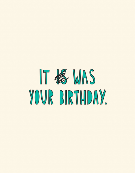 It Was Your Birthday