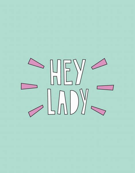 Hey Lady