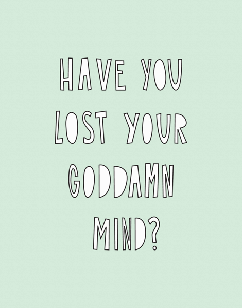 Lost Your Mind