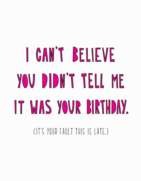 Late Birthday
