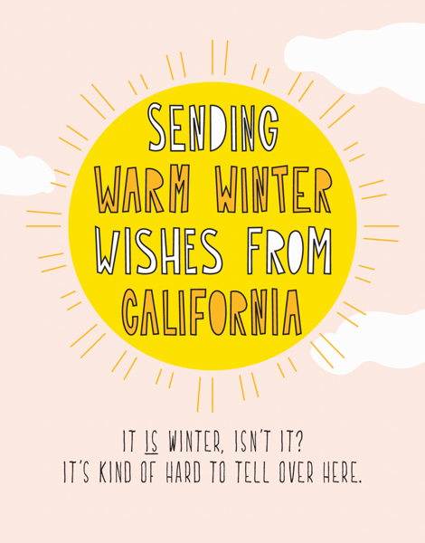 Warm Wishes From California