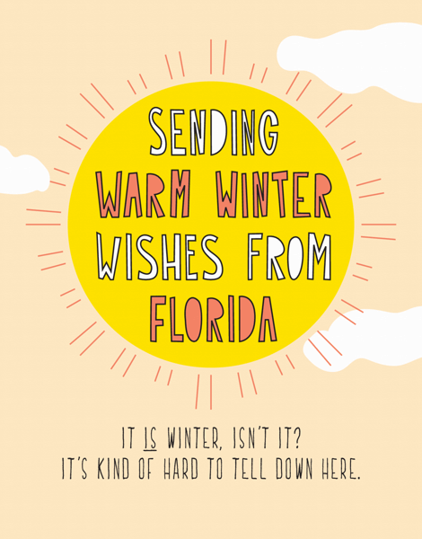 Warm Wishes From Florida