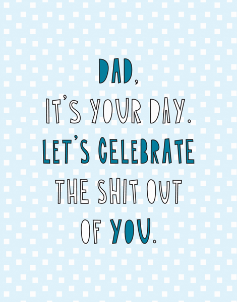 It's Your Day, Dad