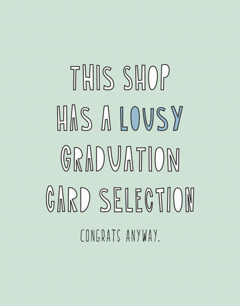 Lousy Graduation Card Selection