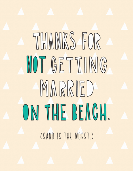 Not A Beach Wedding