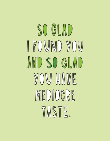 Mediocre Taste