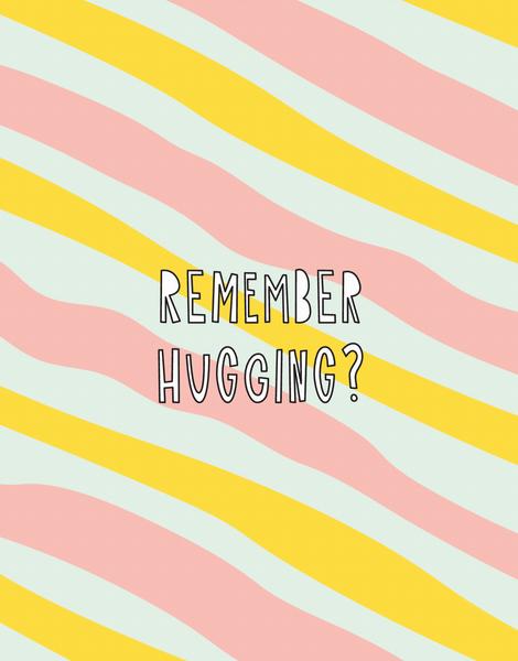 Remember Hugging