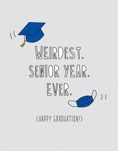 Weird Senior Year