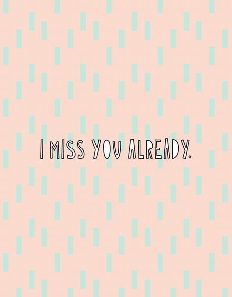 Miss You Already