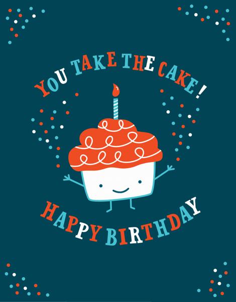 You Take the Cake Birthday Card
