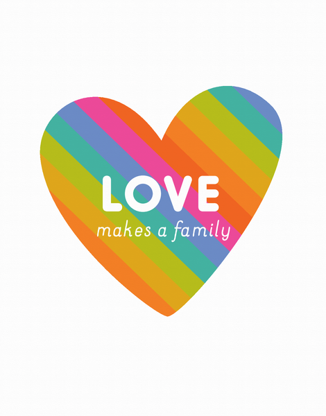 Love Makes A Family
